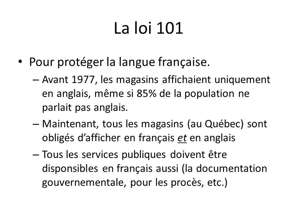 La loi 101 Pour protéger la langue française. – Avant 1977, les magasins affichaient uniquement en anglais, même si 85% de la population ne parlait pa