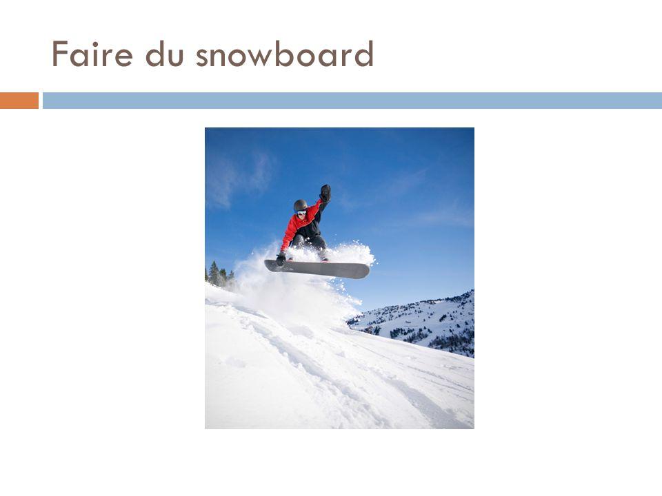 Faire du snowboard