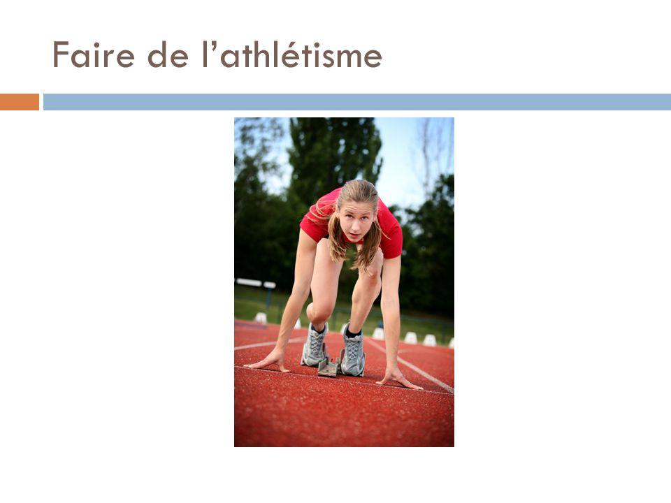 Faire de lathlétisme