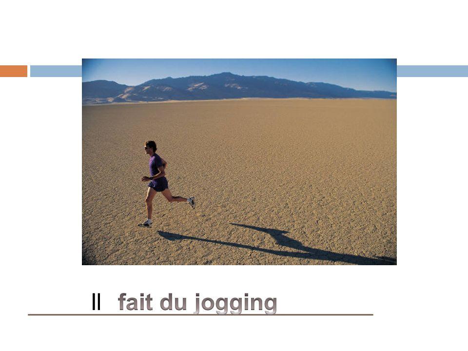 Faire du jogging (du footing)