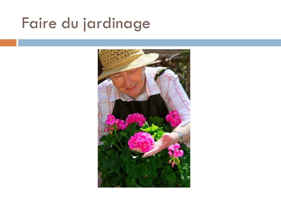 Faire du jardinage