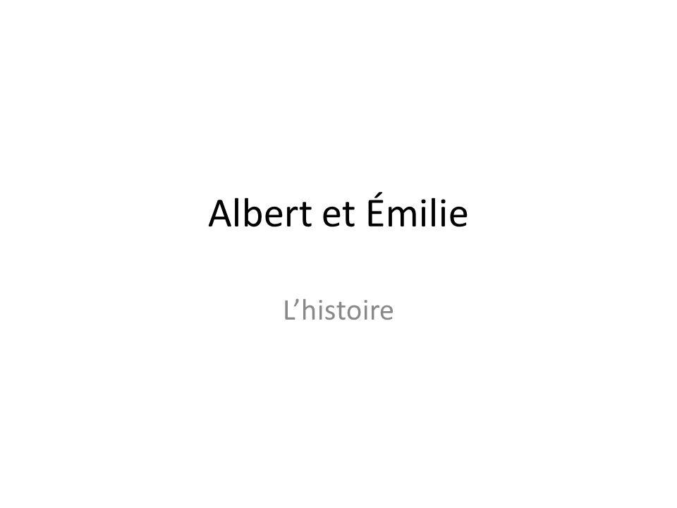 Albert et Émilie Lhistoire