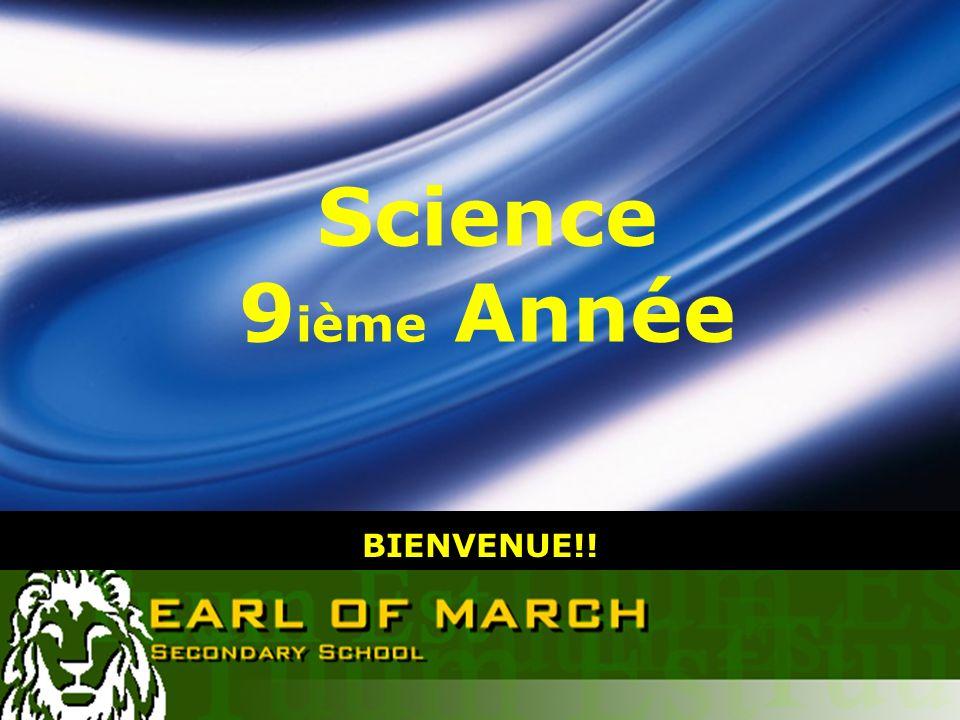 LOGO BIENVENUE!! Science 9 ième Année