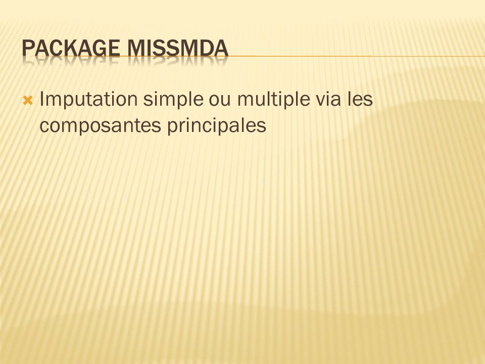 Imputation simple ou multiple via les composantes principales