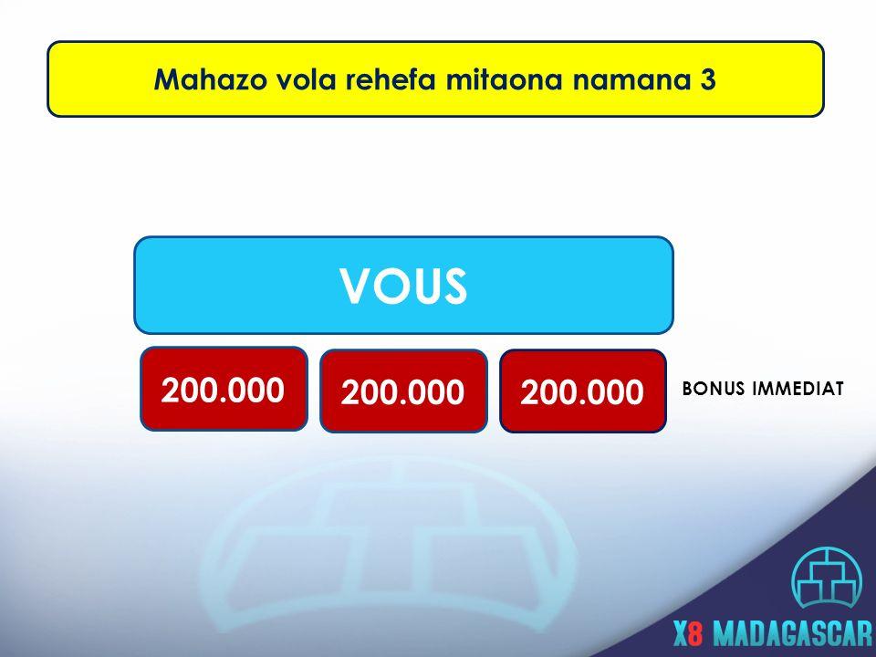 VOUS 200.000 BONUS IMMEDIAT Mahazo vola rehefa mitaona namana 3
