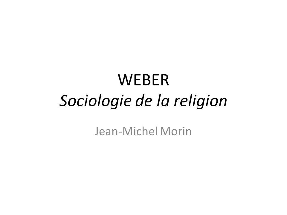 Plan du livre Sociologie de la religion est le Chapitre 4 de la Partie II de Economie et société, ouvrage publié après la mort de Weber, en 1921-1922 Le titre initial était : « Communautés religieuses.