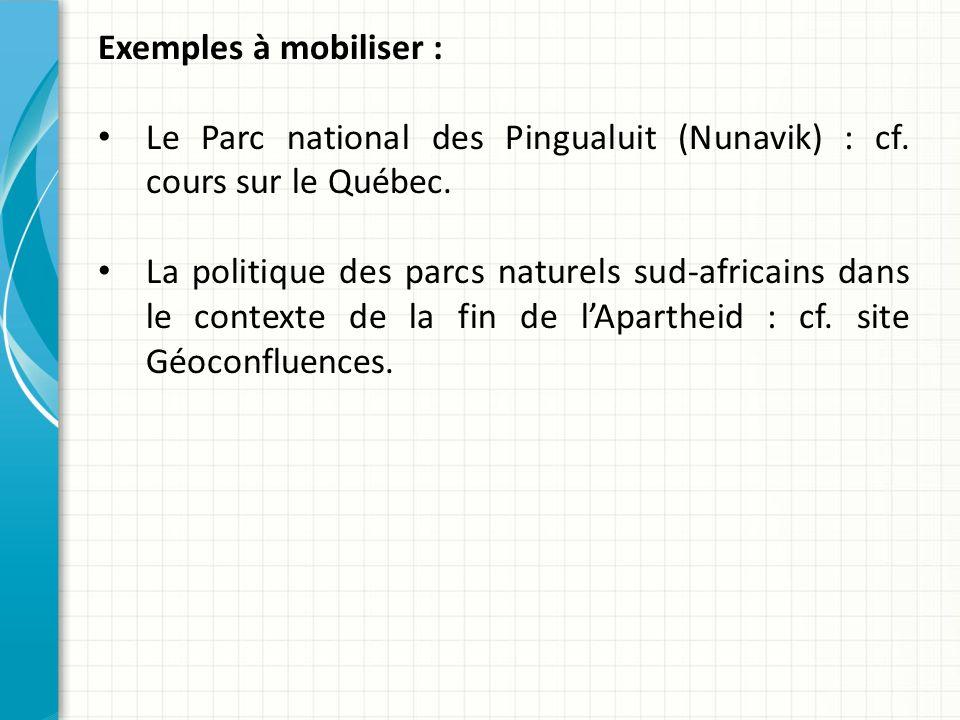 Exemples à mobiliser : Le Parc national des Pingualuit (Nunavik) : cf.