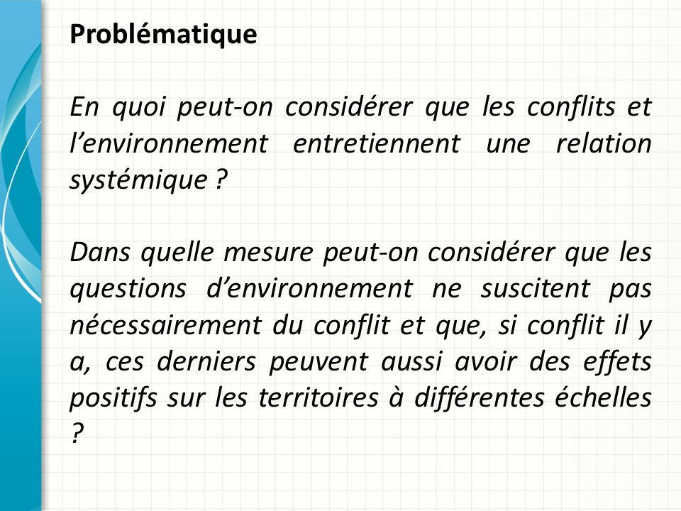Exemples à mobiliser : Éléments de contexte : le développement du syndrome NIMBY (not in my backyard).