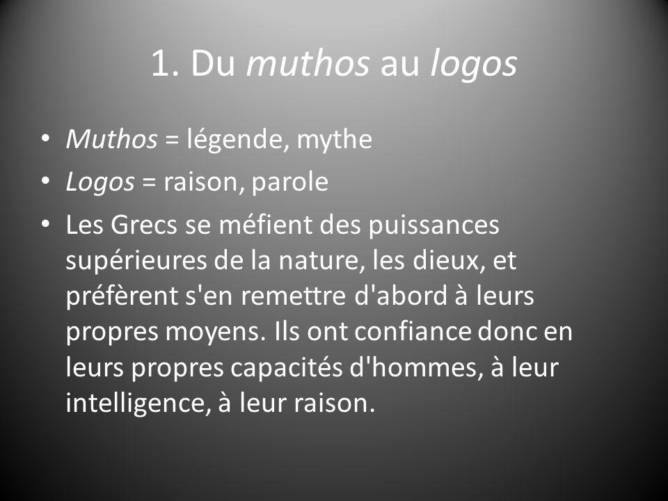 1.Du muthos au logos Pourquoi .