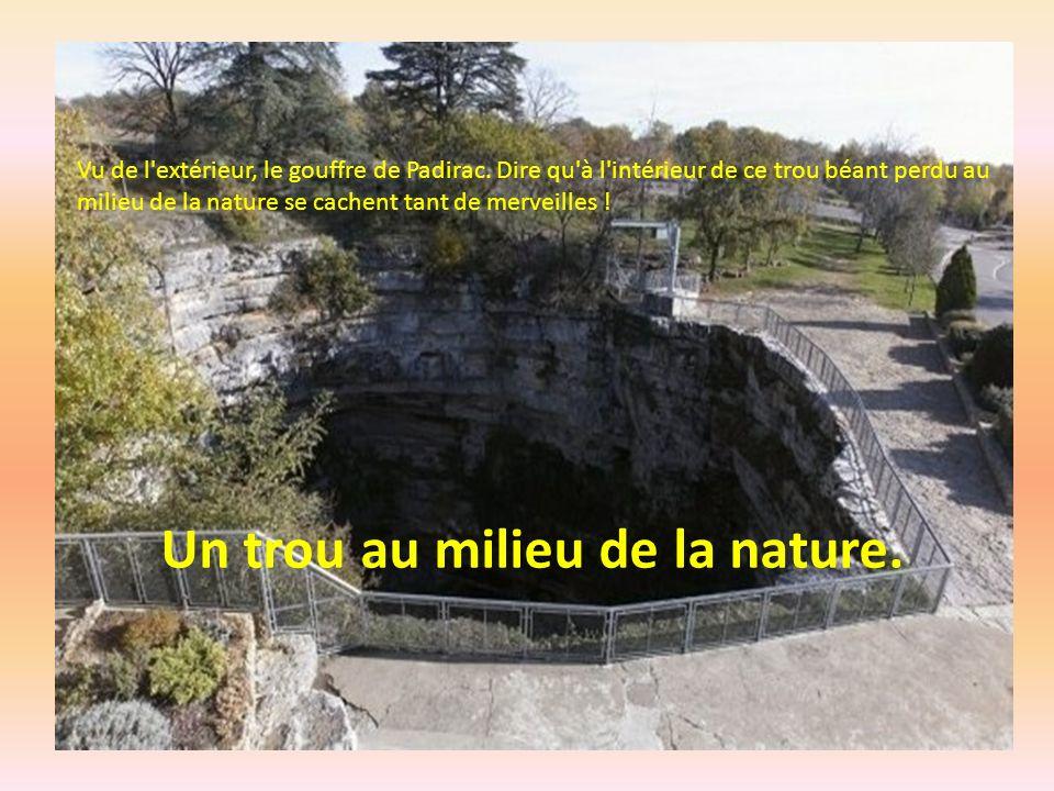 A la source de la rivière souterraine. C'est au Puits de la Fontaine que l'on peut admirer la source de la rivière souterraine.