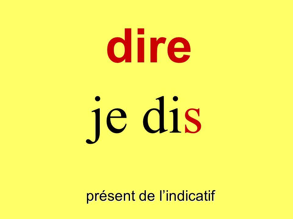 dire présent de lindicatif