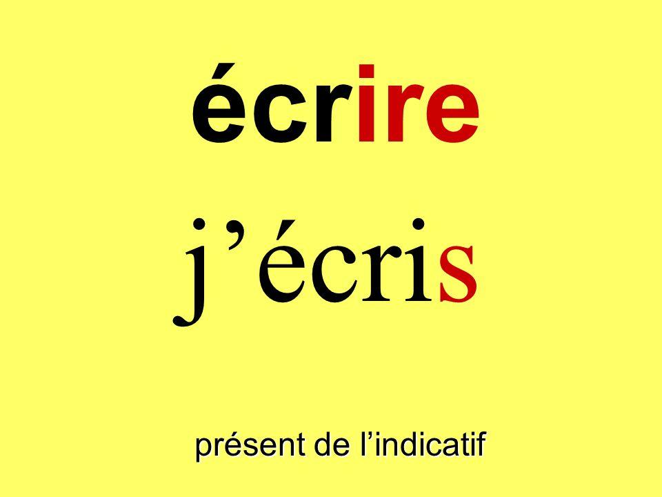 écrire présent de lindicatif