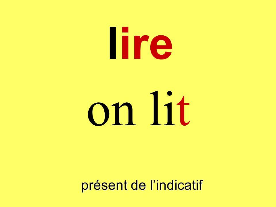 présent de lindicatif on lit lire