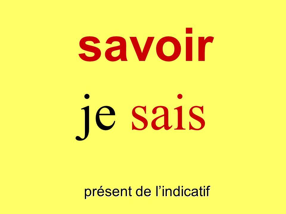 savoir présent de lindicatif