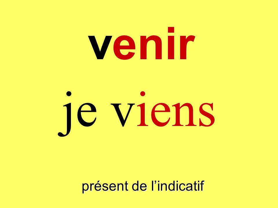 venir présent de lindicatif