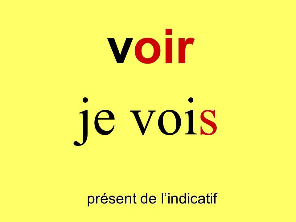 voir présent de lindicatif