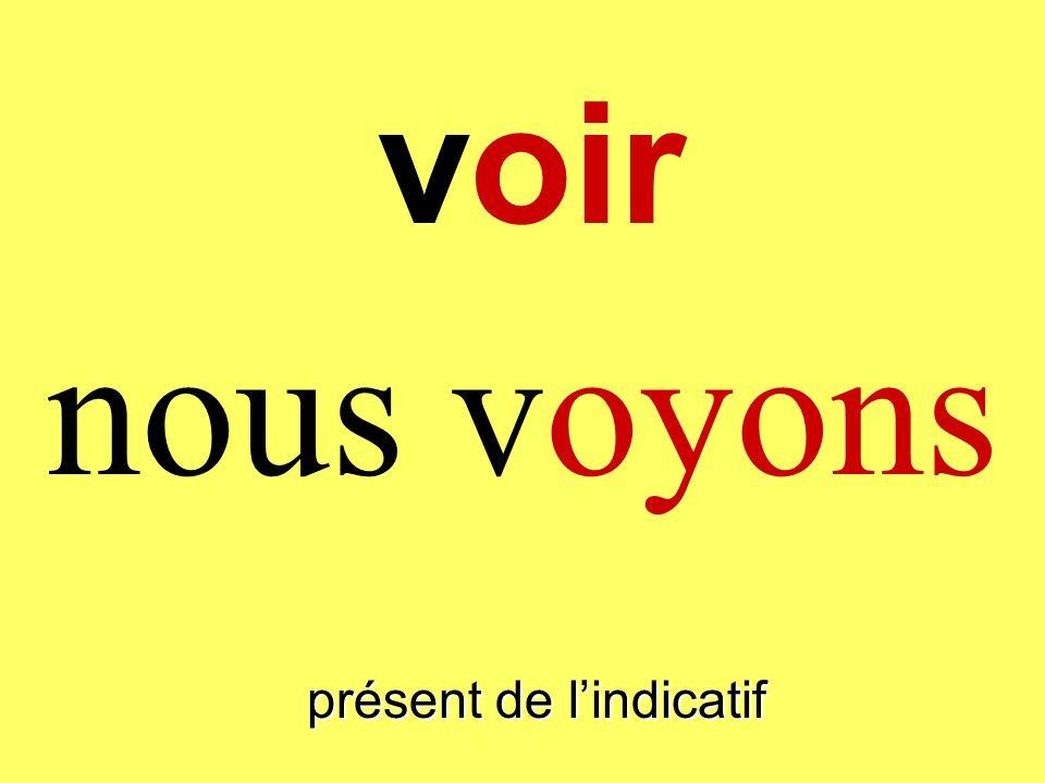 présent de lindicatif on voit voir