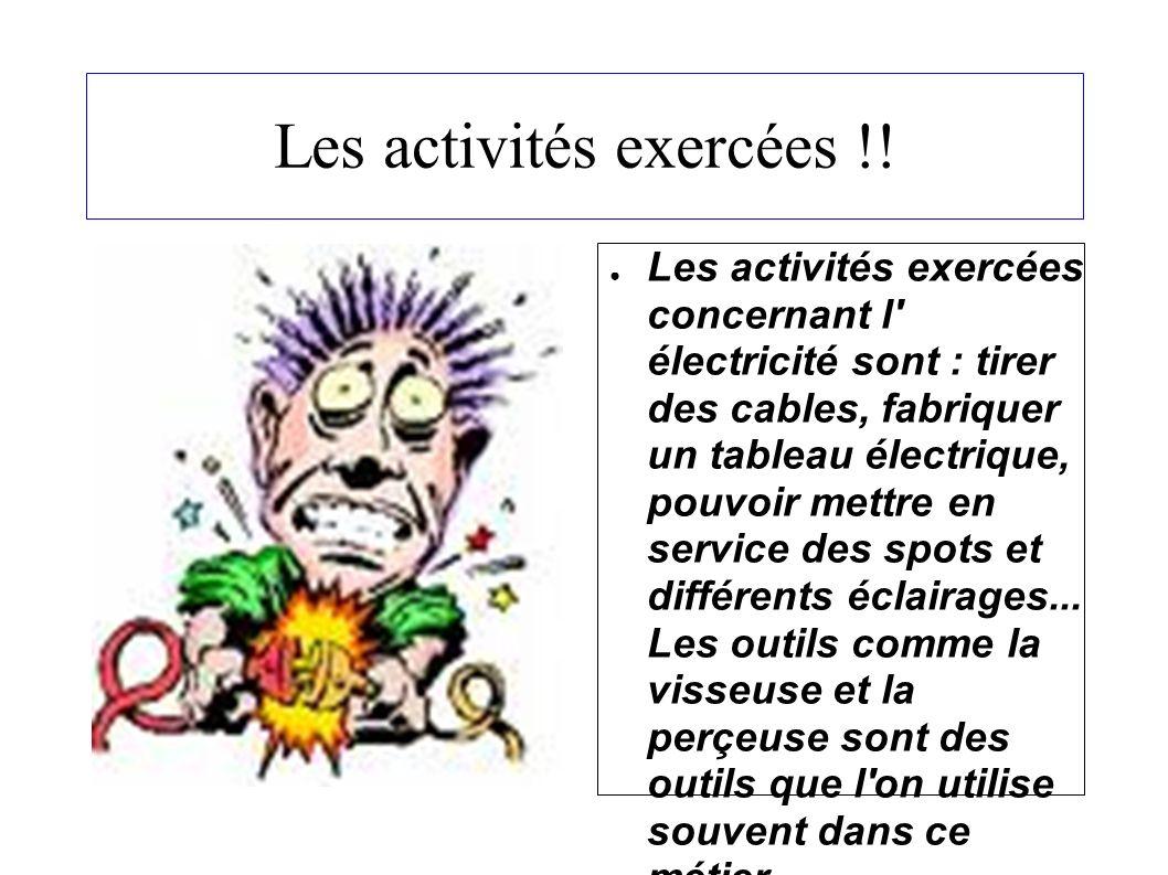 Les activités exercées !.