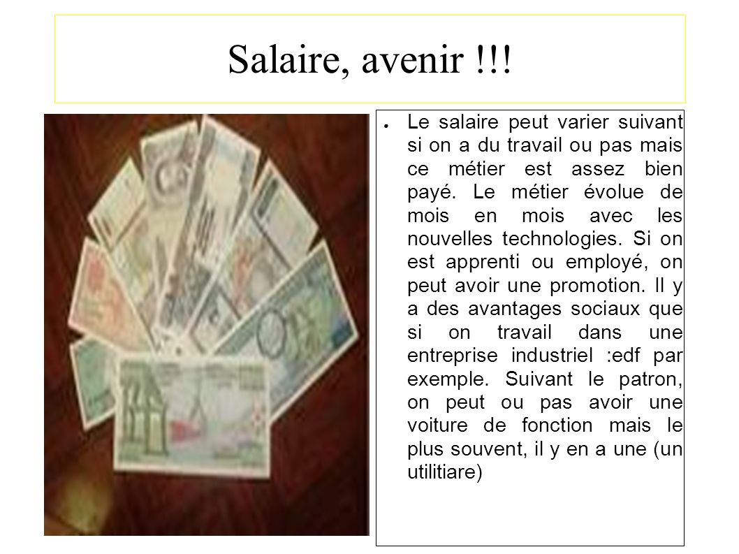 Salaire, avenir !!.