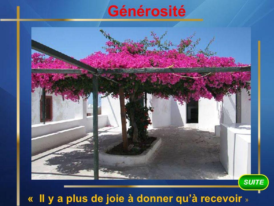 Générosité « Il y a plus de joie à donner quà recevoir » SUITE