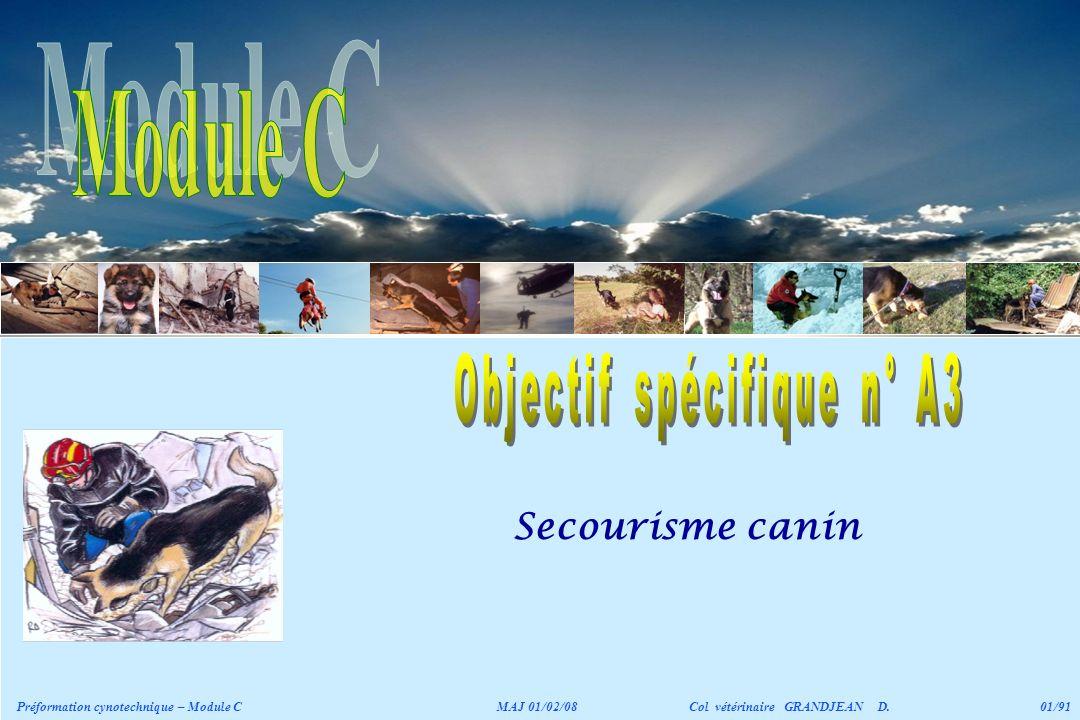 Secourisme canin Préformation cynotechnique – Module CMAJ 01/02/08 Col vétérinaire GRANDJEAN D.