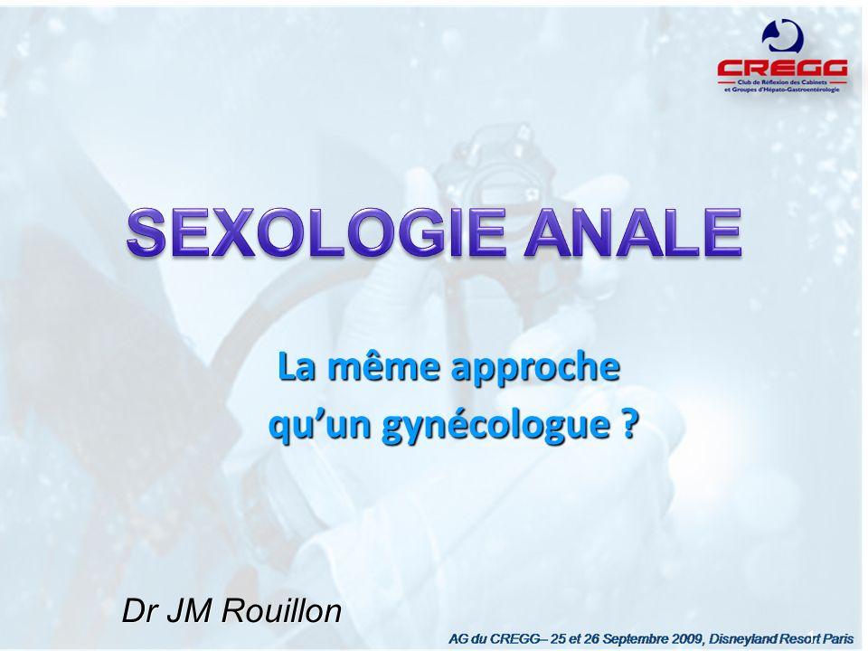 1 Dr JM Rouillon La même approche La même approche quun gynécologue ? quun gynécologue ?