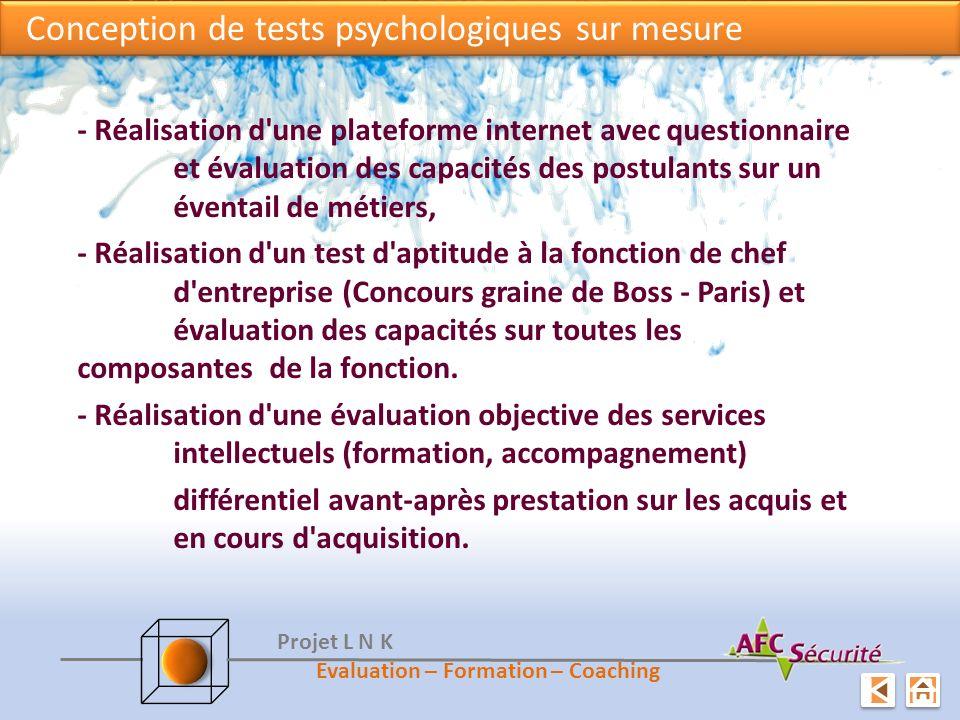 Conception de tests psychologiques sur mesure Conception de tests psychologiques sur mesure - Réalisation d'une plateforme internet avec questionnaire