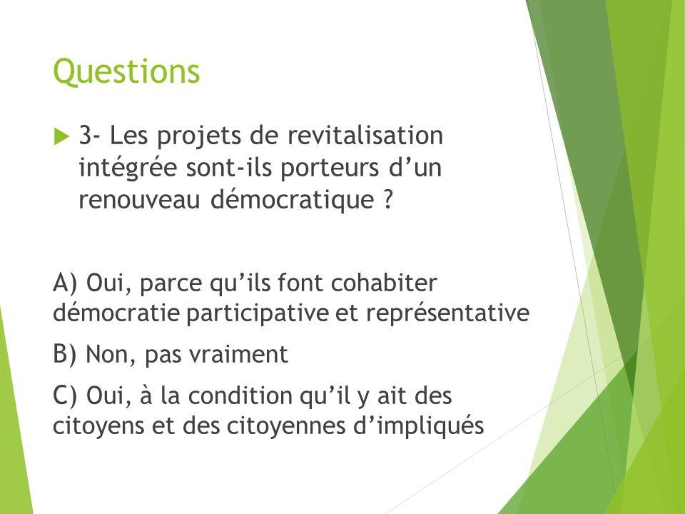 Questions 3- Les projets de revitalisation intégrée sont-ils porteurs dun renouveau démocratique .