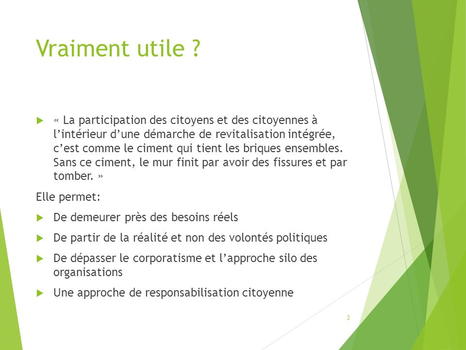 Questions 5- Est-il possible de développer une culture de participation dans nos milieux .