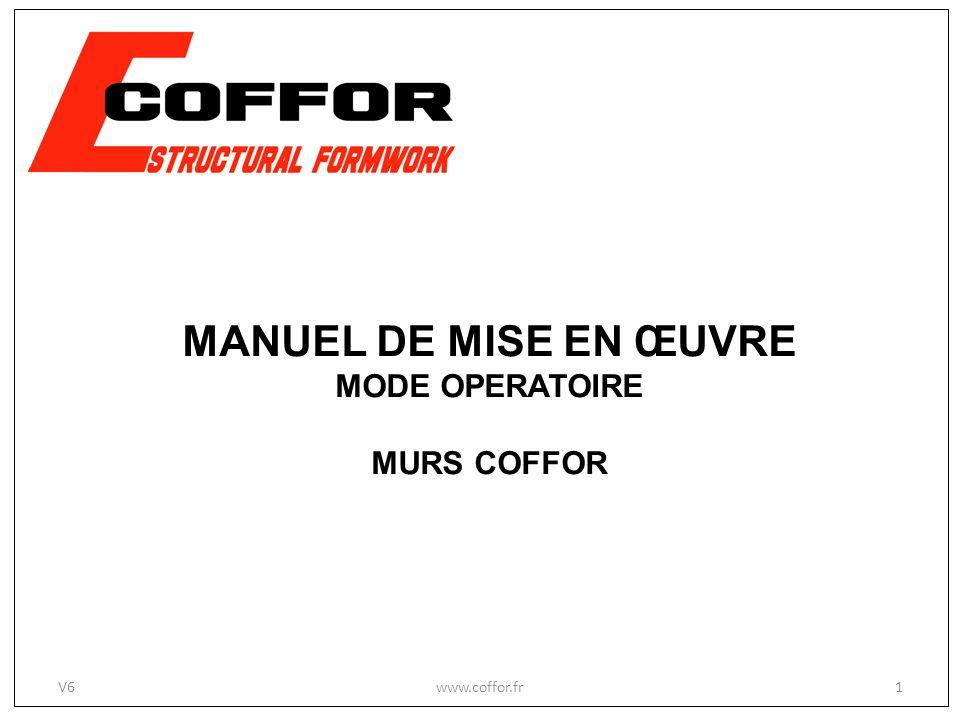 MANUEL DE MISE EN ŒUVRE MODE OPERATOIRE MURS COFFOR 1V6www.coffor.fr