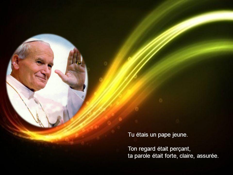 Tu avais cinquante-huit ans quand tu es devenu pape.