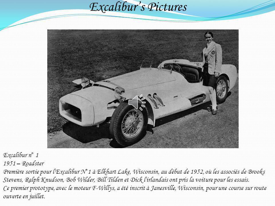 Excaliburs Pictures Excalibur n° 1 1951 – Roadster Première sortie pour l'Excalibur N°1 à Elkhart Lake, Wisconsin, au début de 1952, où les associés d