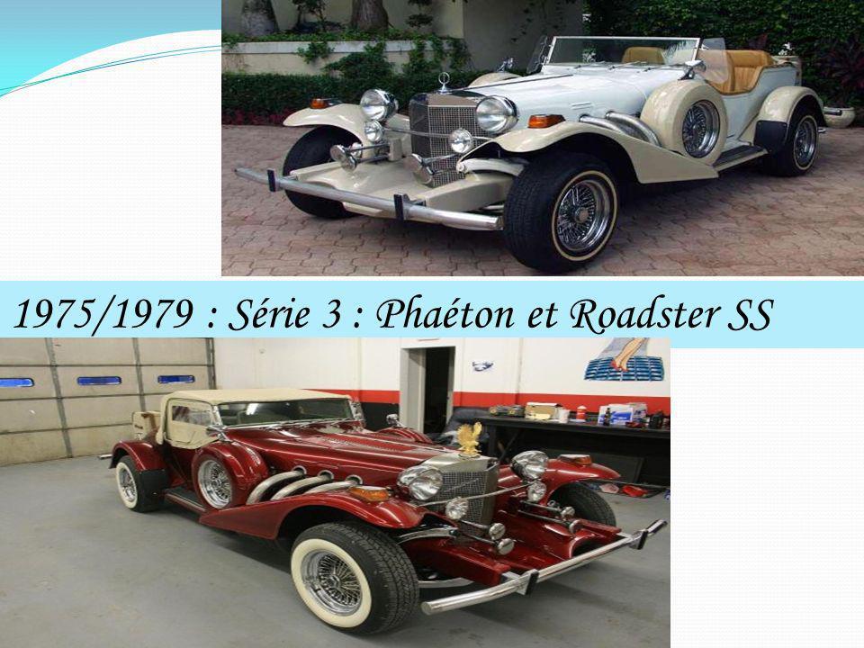 1975/1979 : Série 3 : Phaéton et Roadster SS