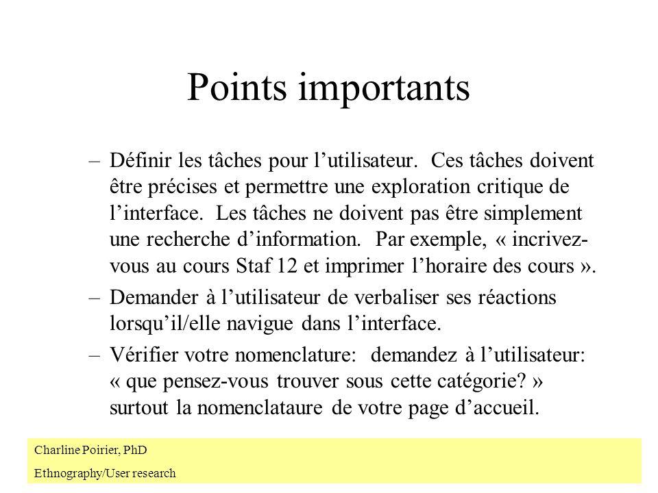 Points importants –Définir les tâches pour lutilisateur.