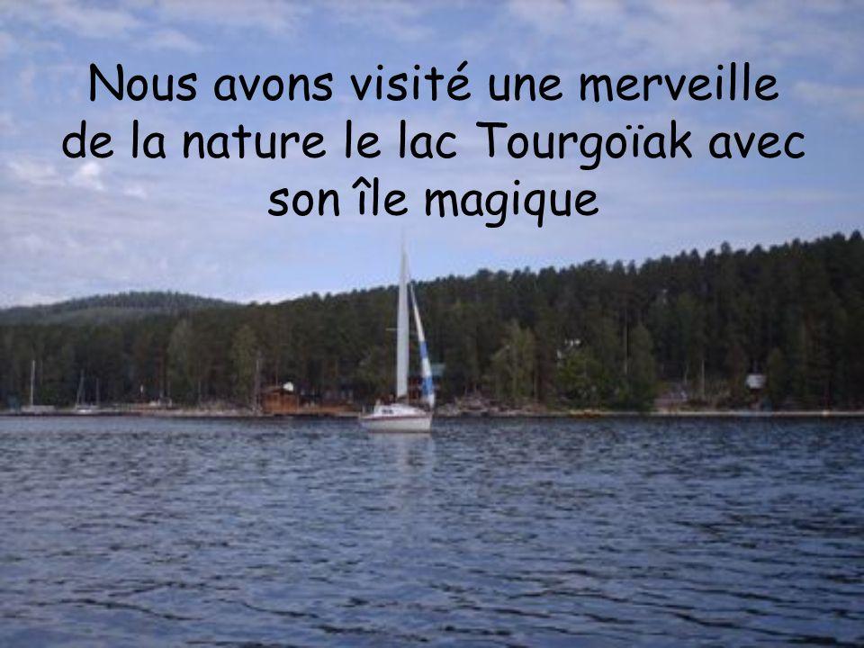 Nous avons visité une merveille de la nature le lac Tourgoïak avec son île magique