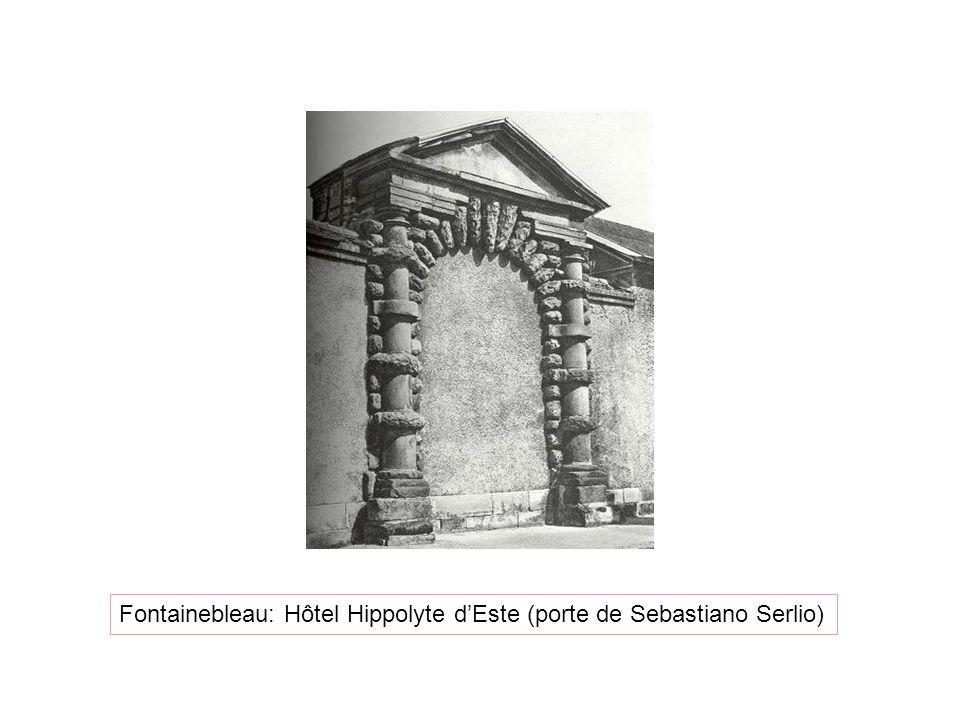 Fontainebleau: Hôtel Hippolyte dEste (porte de Sebastiano Serlio)