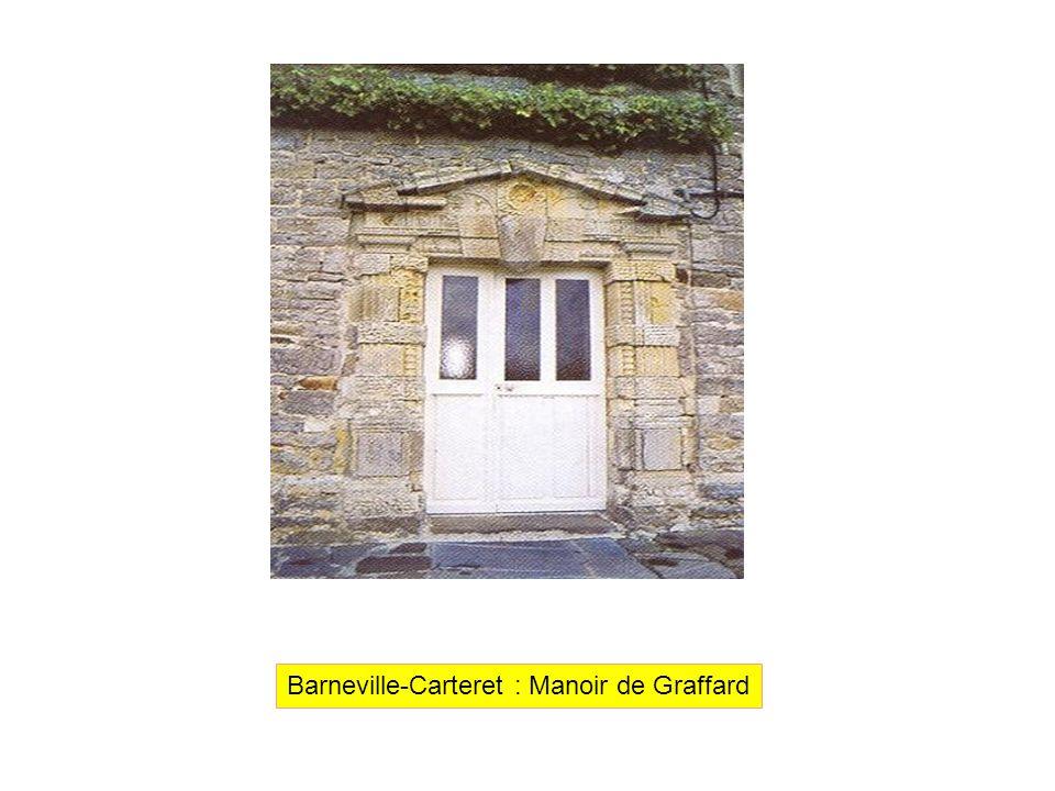 Barneville-Carteret : Manoir de Graffard