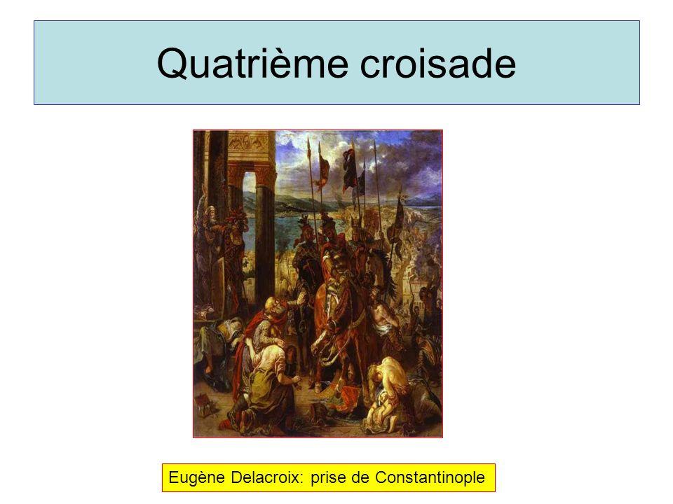 Quatrième croisade Eugène Delacroix: prise de Constantinople