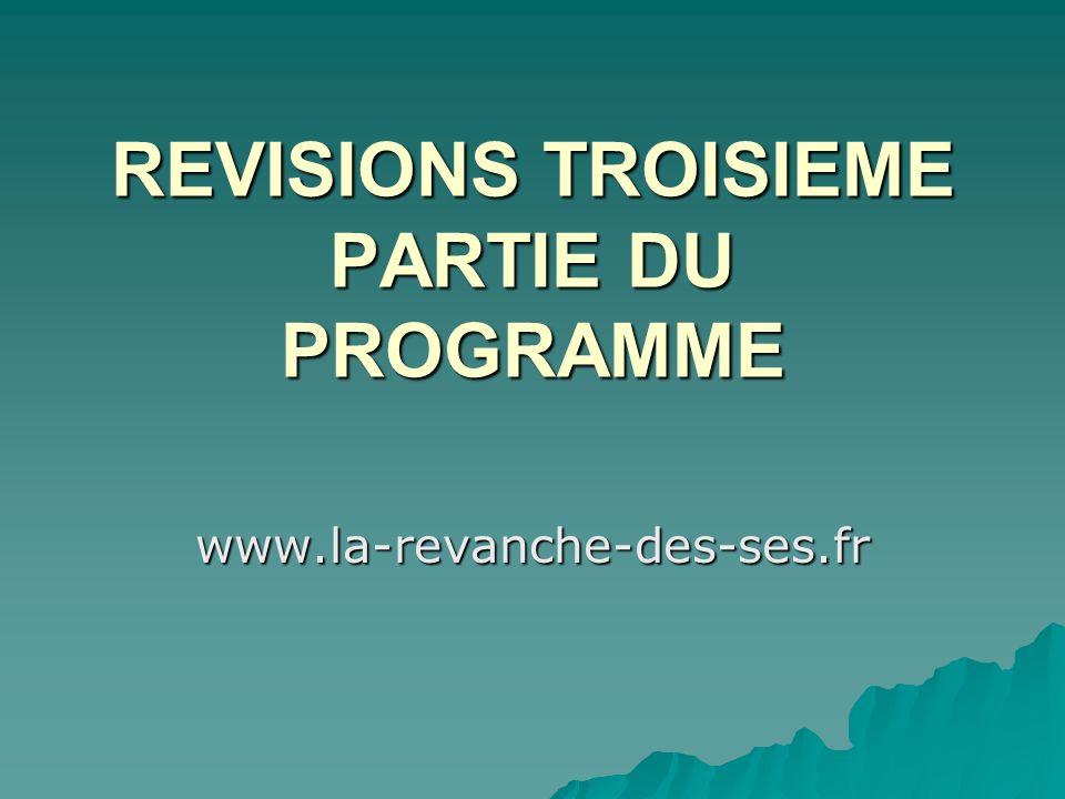 REVISIONS TROISIEME PARTIE DU PROGRAMME www.la-revanche-des-ses.fr