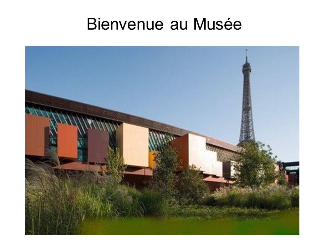 Bienvenue au Musée