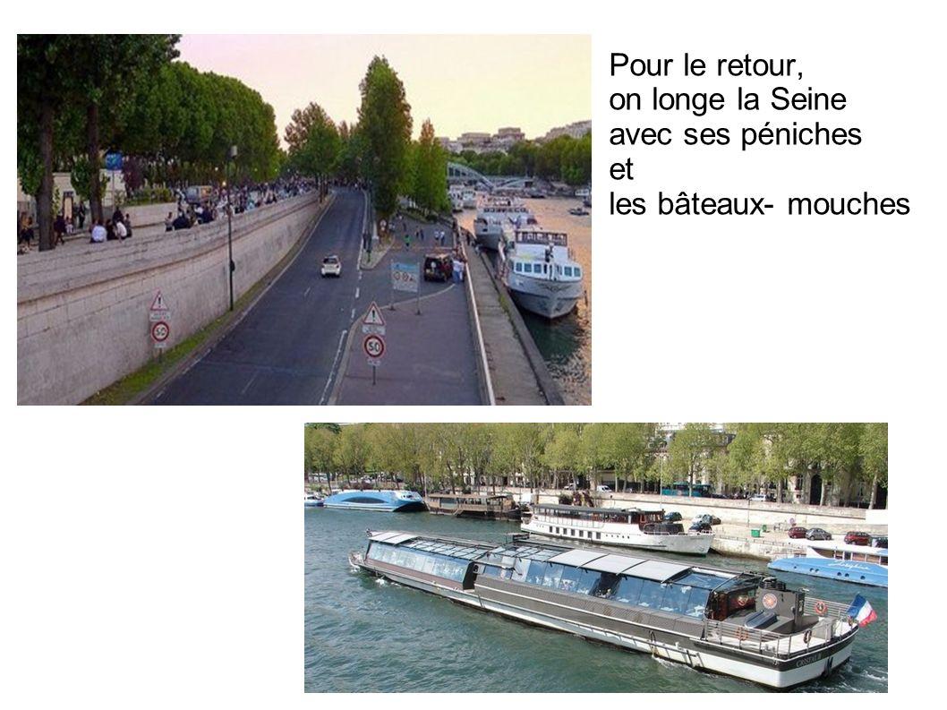 Pour le retour, on longe la Seine avec ses péniches et les bâteaux- mouches