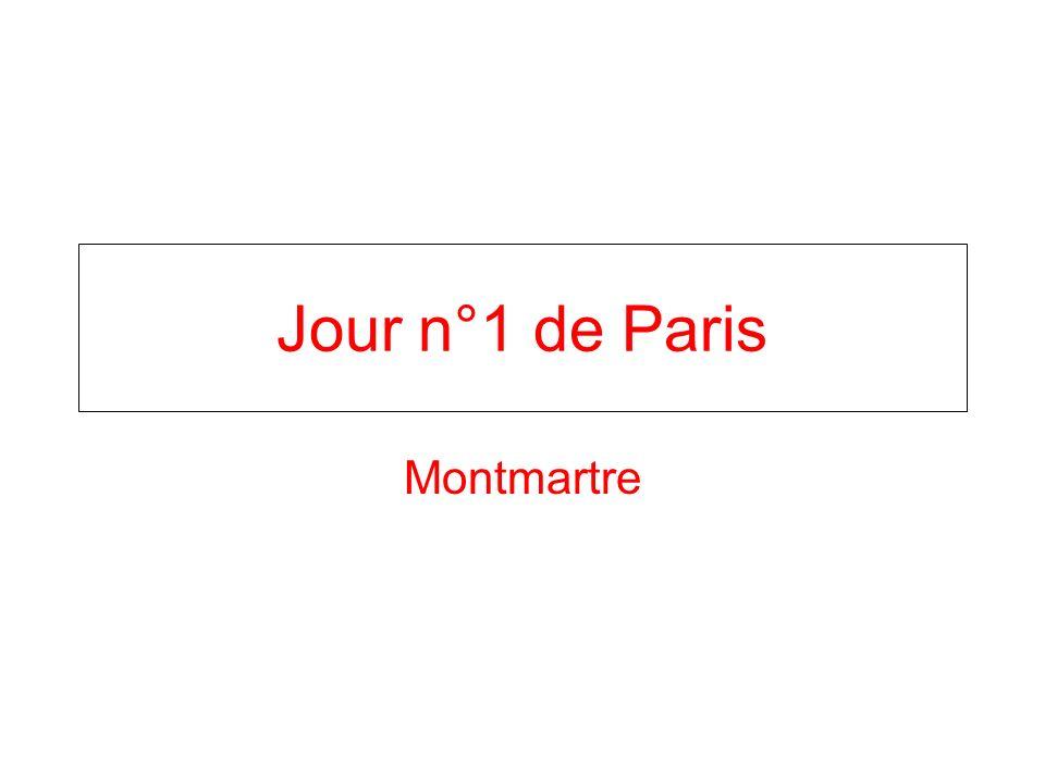Jour n°1 de Paris Montmartre