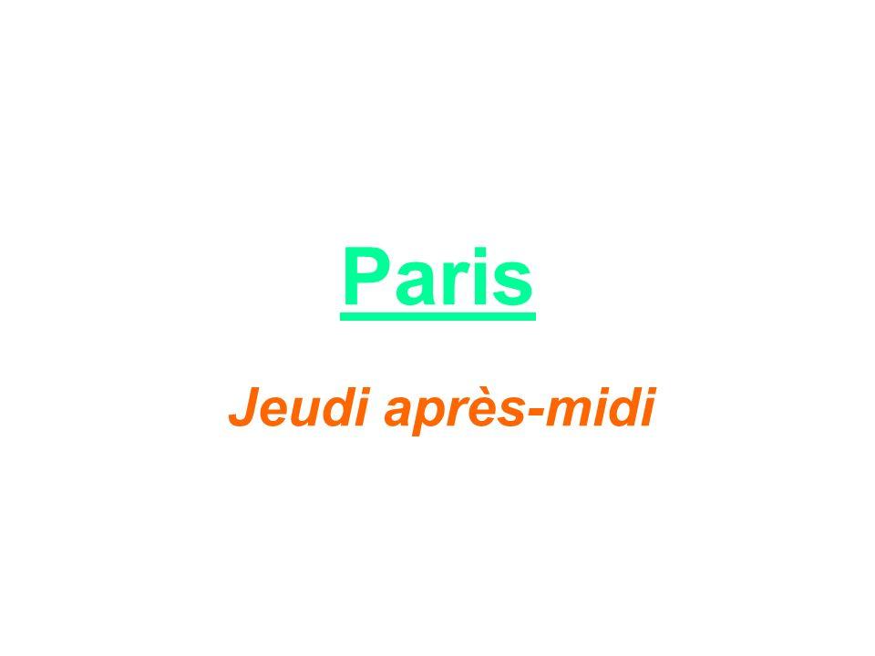 Paris Jeudi après-midi