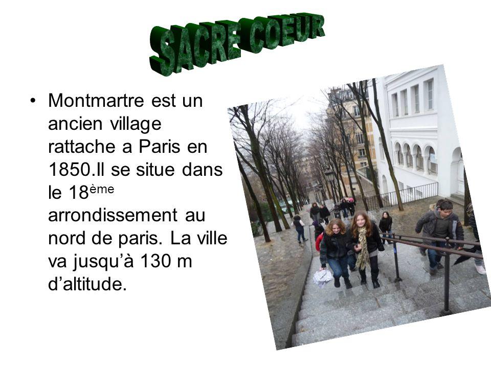 Montmartre est un ancien village rattache a Paris en 1850.Il se situe dans le 18 ème arrondissement au nord de paris. La ville va jusquà 130 m daltitu