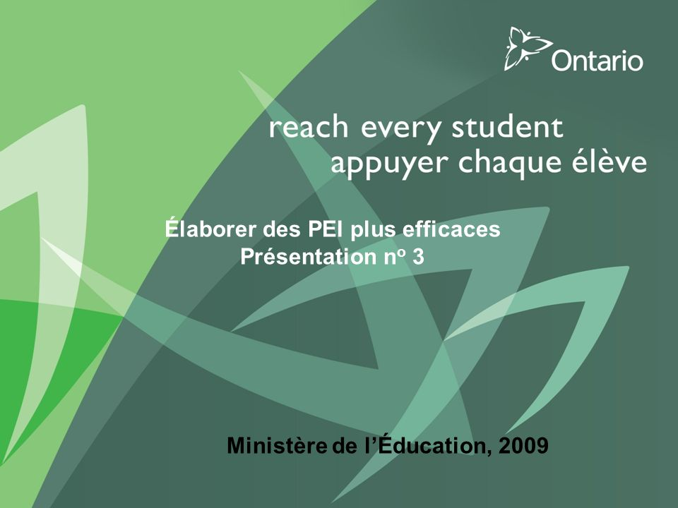 Élaborer des PEI plus efficaces Cette présentation puise dans linformation issue de lexercice provincial soit le processus collaboratif dexamen des PEI pour partager des moyens daméliorer les PEI.