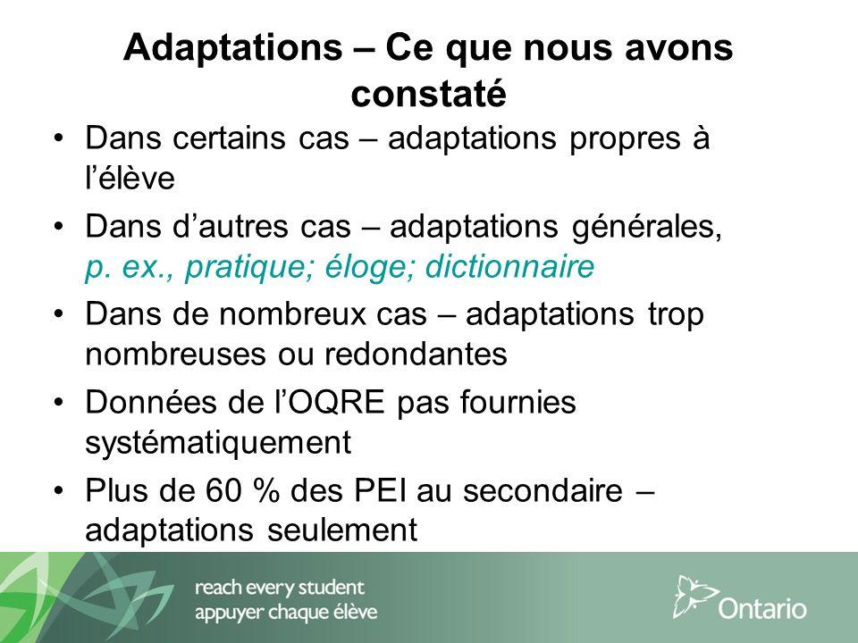 Adaptations – Ce que nous avons constaté Dans certains cas – adaptations propres à lélève Dans dautres cas – adaptations générales, p.