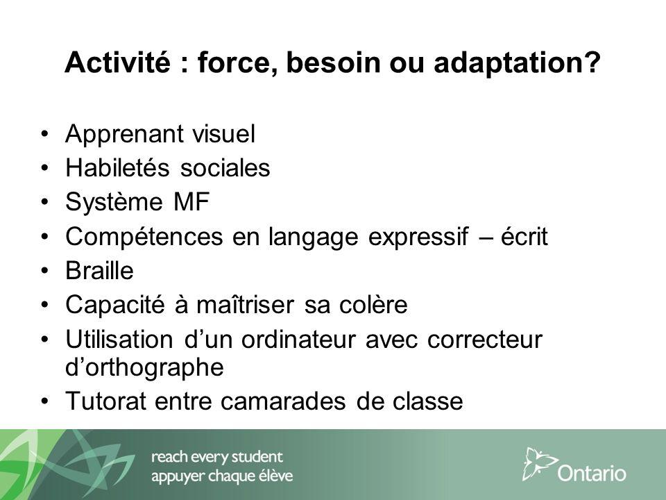 Activité : force, besoin ou adaptation.