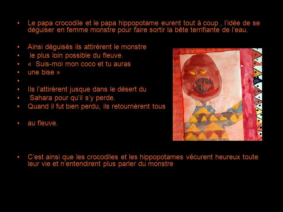 Le monstre du fleuve Niger 2crit par Elwan, Mouna,Yacine, Xavier et Nadia I l était une fois dans le magnifique fleuve de Niamey, une famille dhippopo