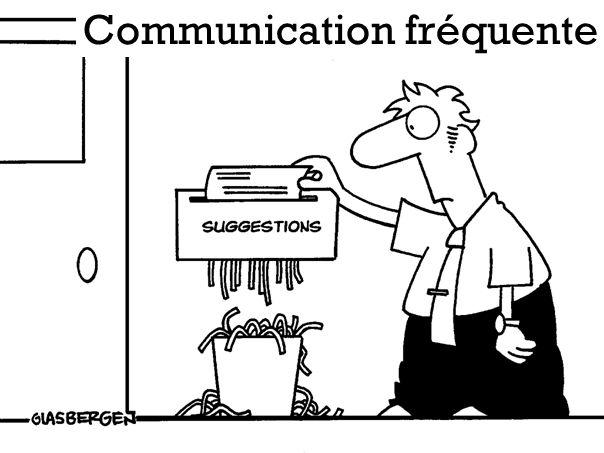 Communication fréquente