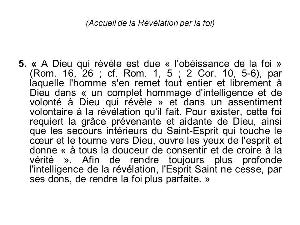 (Accueil de la Révélation par la foi) 5.